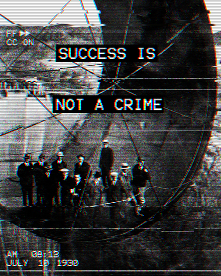 success-is-not-a-crime