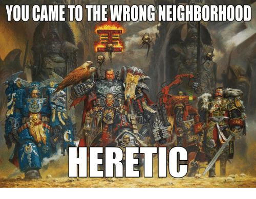 you-came-to-the-wrong-neighborhood-heretic-19296430